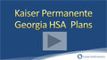 Kaiser Permanente of Georgia HSA Health Plans Video Review